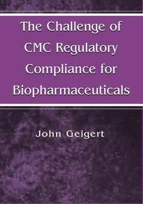 NEW The Challenge Of Cmc Regulatory Compliance For... BOOK (Hardback)