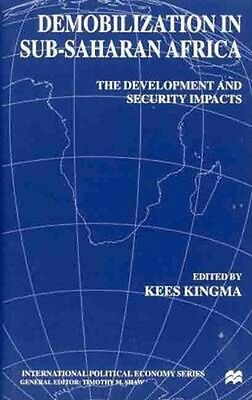 NEW Demobilization In Subsaharan Africa by Kees Kingma BOOK (Hardback) Free P&H