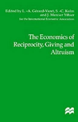 NEW The Economics Of Reciprocity, Giving And Altruism BOOK (Hardback) Free P&H