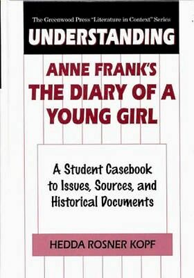 NEW Understanding Anne Frank's The Diary Of A Young Girl by... BOOK (Hardback)