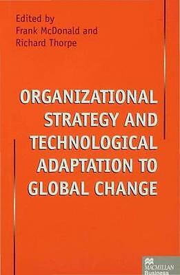 NEW Organizational Strategy And Technological Adaptation To... BOOK (Hardback)