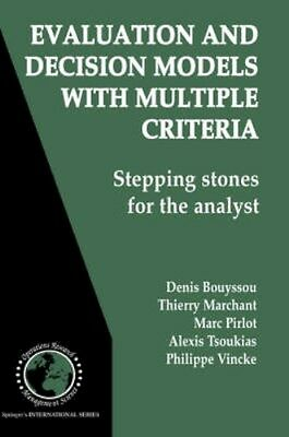 NEW Evaluation And Decision Models With Multiple Criteria by... BOOK (Hardback)