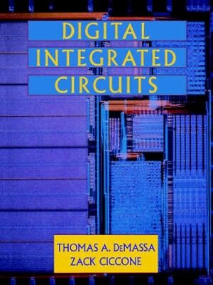 NEW Digital Integrated Circuits by Thomas A. Demassa BOOK (Paperback) Free P&H