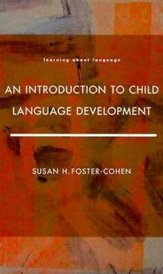 NEW An Introduction To Child Language Development by Susan... BOOK (Paperback)