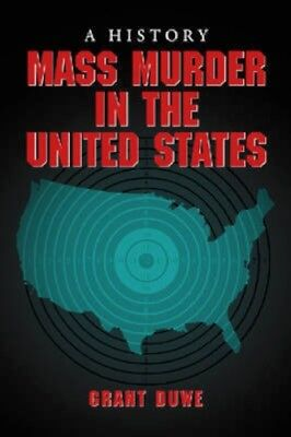 NEW Mass Murder In The United States by Grant Duwe BOOK (Paperback) Free P&H
