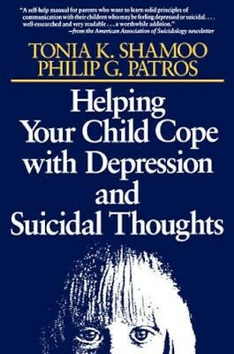 NEW Helping Your Child Cope With Depression And Suicidal... BOOK (Paperback)