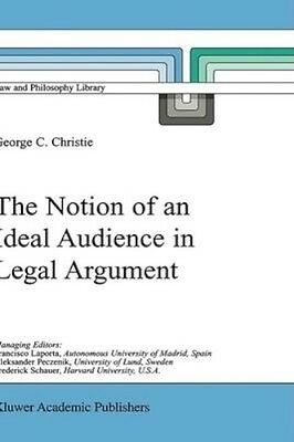 NEW The Notion Of An Ideal Audience In Legal Argument by... BOOK (Hardback)