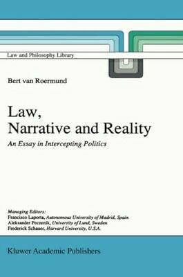 NEW Law, Narrative And Reality by G.C. Roermund BOOK (Hardback) Free P&H