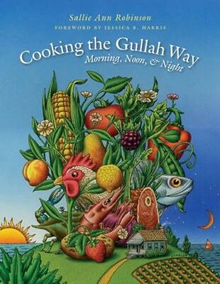 NEW Cooking The Gullah Way, Morning, Noon, And Night by... BOOK (Paperback)