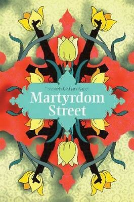 NEW Martyrdom Street by Firoozeh Kashani-Sabet BOOK (Paperback) Free P&H