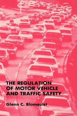 NEW The Regulation Of Motor Vehicle And Traffic Safety by... BOOK (Hardback)