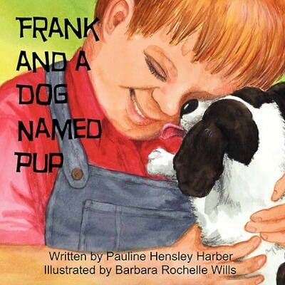 NEW Frank And A Dog Named Pup by Pauline Hensley... BOOK (Paperback / softback)