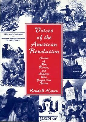 NEW Voices Of The American Revolution by Kendall Haven BOOK (Paperback)