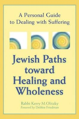 NEW Jewish Paths Toward Healing And Wholeness by... BOOK (Paperback / softback)