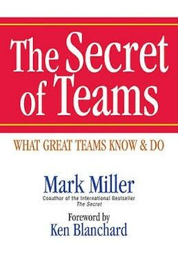 NEW The Secret Of Teams: What Great Teams Know And Do by... BOOK (Hardback)
