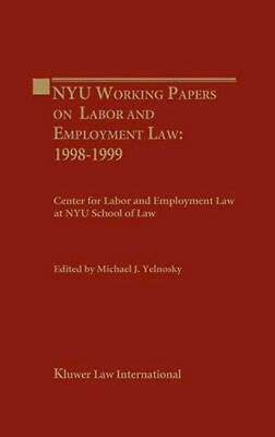 NEW Nyu Working Essays On Labor And Employment Law by... BOOK (Hardback)