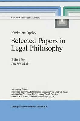 NEW Kazimierz Opalek Selected Papers In Legal Philosophy BOOK (Paperback)