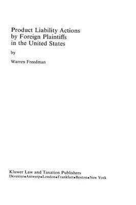 NEW Product Liability Actions By Foreign Plaintiffs In The... BOOK (Hardback)