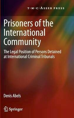 NEW Prisoners Of The International Community by Denis Abels BOOK (Hardback)