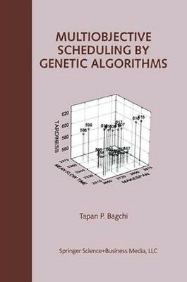 NEW Multiobjective Scheduling By Genetic Algorithms by... BOOK (Paperback)