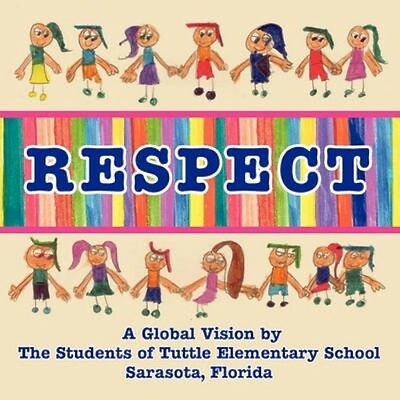 NEW Respect, A Global Vision By The Students Of... BOOK (Paperback / softback)