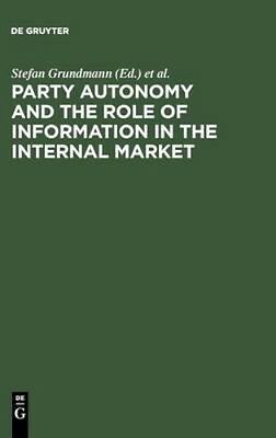 NEW Party Autonomy And The Role Of Information In The... BOOK (Hardback)