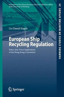 NEW European Ship Recycling Regulation by Urs Daniel Engels BOOK (Paperback)