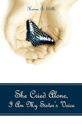NEW She Cried Alone, I Am My Sister's Voice by... BOOK (Paperback / softback)