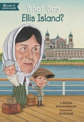 NEW What Was Ellis Island? by Patricia Demuth BOOK (Paperback) Free P&H