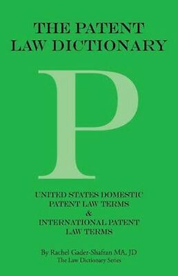 NEW The Patent Law Dictionary by Rachel... BOOK (Paperback / softback)
