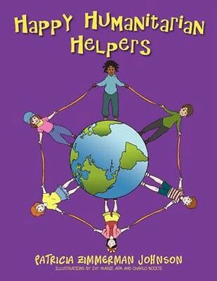 NEW Happy Humanitarian Helpers by Patricia... BOOK (Paperback / softback)