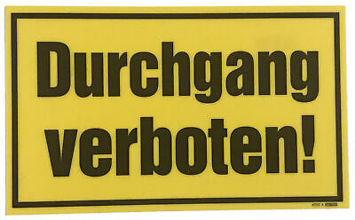 hinweisschild durchgang verboten warnschild schild parkverbot halteverbot neu eur 7 99. Black Bedroom Furniture Sets. Home Design Ideas