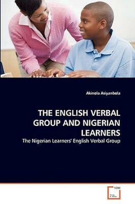 NEW The English Verbal Group And Nigerian... BOOK (Paperback / softback)