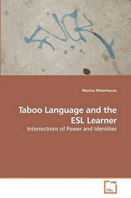 NEW Taboo Language And The Esl Learner by Monica... BOOK (Paperback / softback)