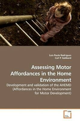 NEW Assessing Motor Affordances In The Home Environment by... BOOK (Paperback)