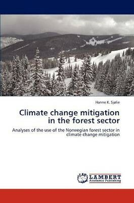 NEW Climate Change Mitigation In The Forest... BOOK (Paperback / softback)