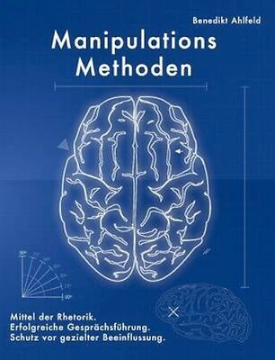NEW Manipulations-Methoden by Benedikt Ahlfeld BOOK (Paperback) Free P&H