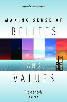 NEW Making Sense Of Beliefs And Values BOOK (Hardback) Free P&H