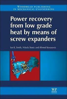 NEW Power Recovery From Low Grade Heat By Means Of Screw... BOOK (Hardback)