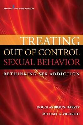 NEW Treating Out Of Control Sexual Behavior by Douglas... BOOK (Paperback)