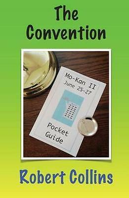 NEW The Convention by Robert Collins BOOK (Paperback) Free P&H