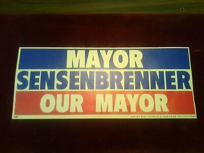 "NEW!! BUMPER STICKER ▪ Mayor M. E. ""Jack"" Sensenbrenner ▪ Columbus, Ohio 1968"