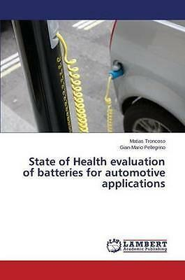 NEW State Of Health Evaluation Of Batteries For... BOOK (Paperback / softback)