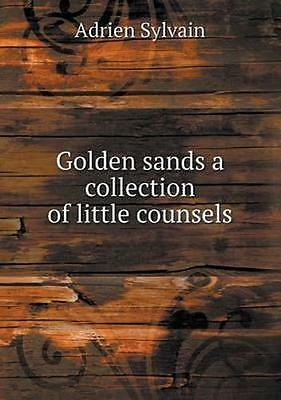 NEW Golden Sands A Collection Of Little Counsels... BOOK (Paperback / softback)
