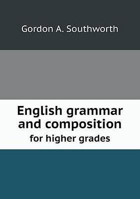 NEW English Grammar And Composition For Higher... BOOK (Paperback / softback)