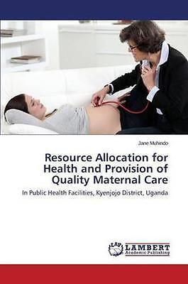 NEW Resource Allocation For Health And Provision... BOOK (Paperback / softback)