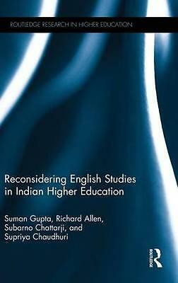 NEW Reconsidering English Studies In Indian Higher Education BOOK (Hardback)