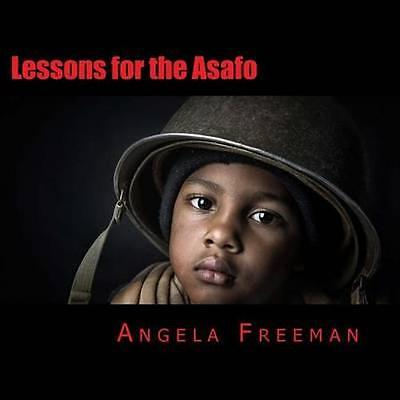 NEW Lessons For The Asafo by Angela Freeman BOOK (Paperback / softback)