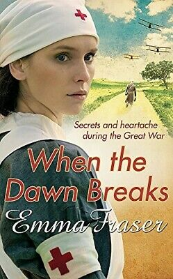 When the Dawn Breaks - New Book Emma Fraser