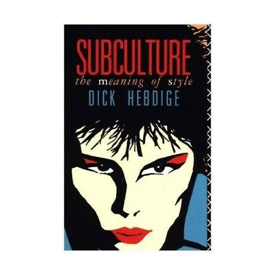 Subculture Hebdige, Dick New Accents